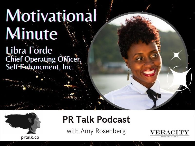 A Motivational Minute with Libra Forde [Podcast]