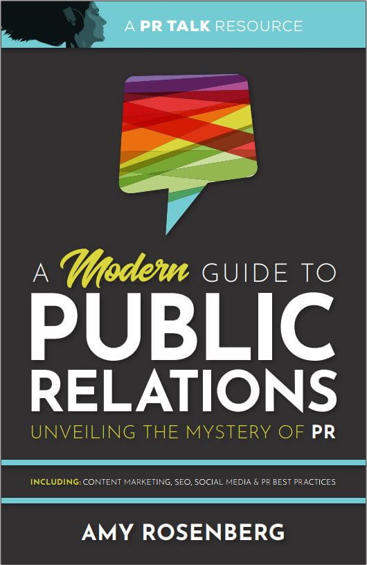 A Modern Guide to Public Relations